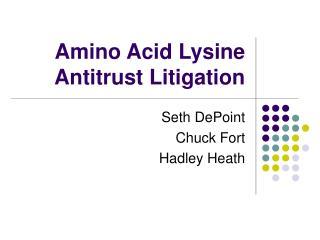 Amino Acid Lysine Antitrust Litigation