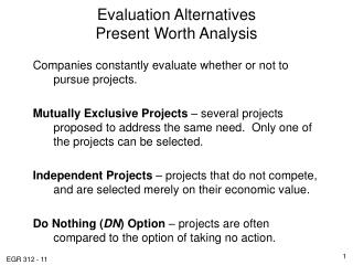 Evaluation Alternatives Present Worth Analysis