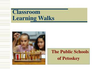 Classroom Learning Walks