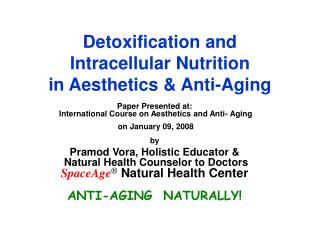 Detoxification and Intracellular Nutrition in Aesthetics  Anti ...