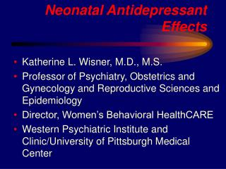 Neonatal Antidepressant Effects