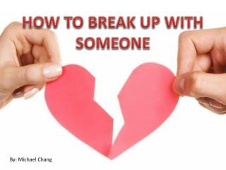 Ways To Break up with someone