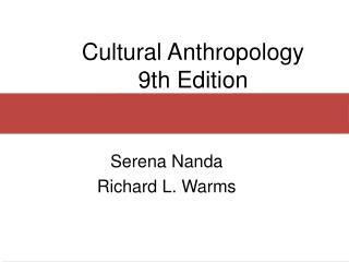 Cultural Anthropology 9th Edition