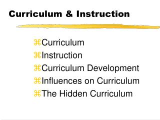 Curriculum  Instruction