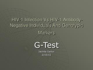 HIV-1 Infection Vs HIV-1 Antibody-Negative Individuals And ...