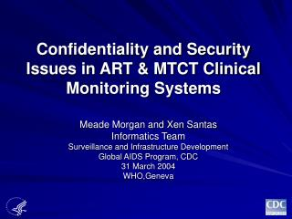 Confidentiality and Security Issues in ART  MTCT Clinical ...