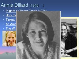 Annie Dillard 1945-