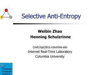 Selective Anti-Entropy