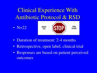 Clinical Experience With Antibiotic Protocol  RSD