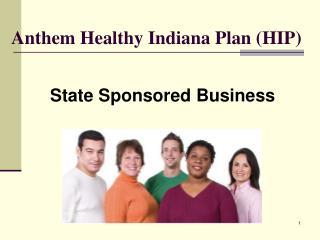 Anthem Healthy Indiana Plan HIP