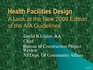 Health Facilities Design A Look at the New 2006 Edition