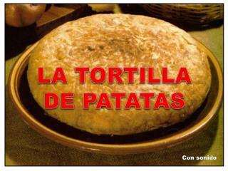 La tortilla de patatas