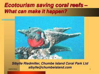 Ecotourism saving coral reefs