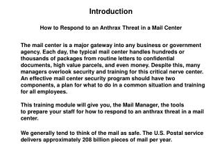 Introduction How to Respond to an Anthrax Threat in a Mail Center