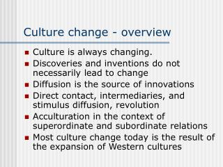 Culture change - overview