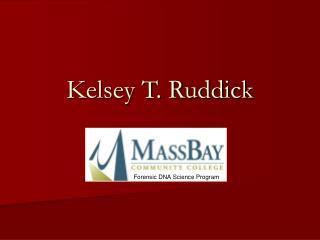 Kelsey T. Ruddick