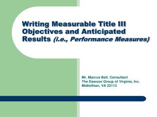 Writing Measurable Title III Objectives and Anticipated Results i ...