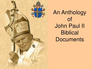 An Anthology of John Paul II Biblical Documents
