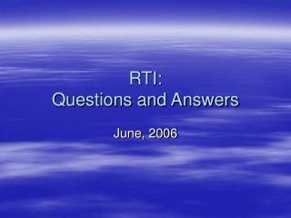RTI: Questions and Answers