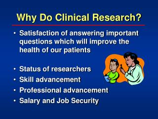 Why Do Clinical Research