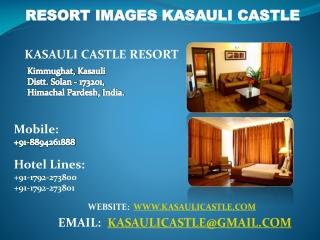 Resort Images Kasauli Castle