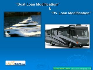 Boat Loan Modification and RV Loan Modification