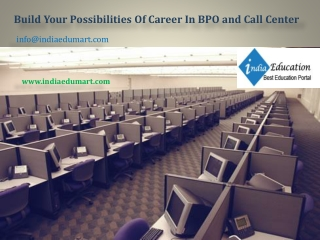 Build Your Possibilities Of Career In BPO and Call Center