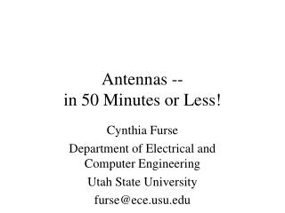 Antennas -- in 50 Minutes or Less