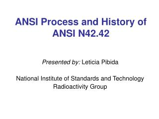 ANSI Process and History of ANSI N42.42