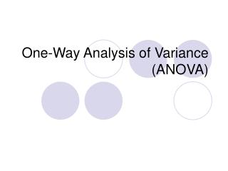 One-Way Analysis of Variance ANOVA