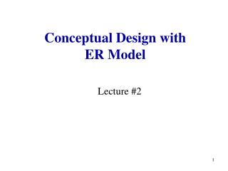 Conceptual Design with  ER Model