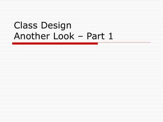 Class Design Another Look