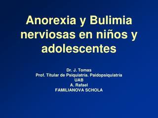 Anorexia y Bulimia nerviosas en ni