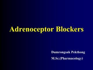 Adrenoceptor Blockers