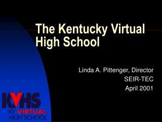 The Kentucky Virtual High School