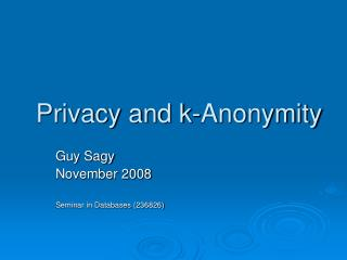 Privacy and k-Anonymity