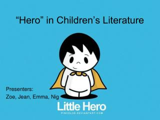 Hero  in Children s Literature