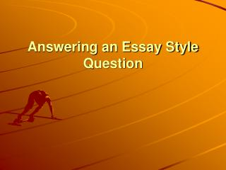 Answering an Essay Style Question