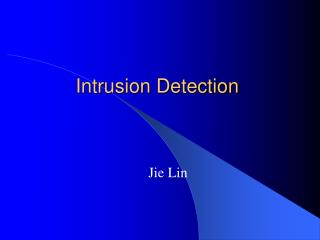 Intrusion Detection