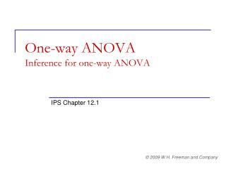 One-way ANOVA Inference for one-way ANOVA