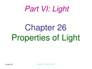Chapter 26 Properties of Light