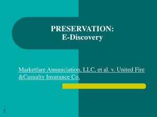 PRESERVATION: E-Discovery