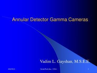 Annular Detector Gamma Cameras
