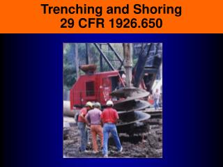 Trenching and Shoring 29 CFR 1926.650