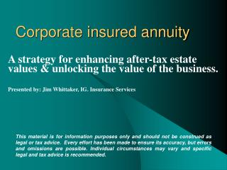 Corporate insured annuity