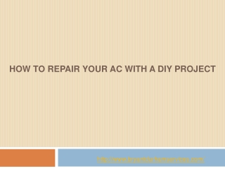 How to Repair Your AC with a DIY Project?