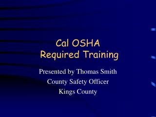 Cal OSHA Required Training