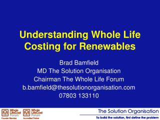 Understanding Whole Life Costing for Renewables