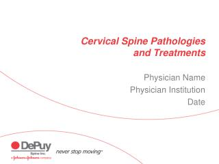 Cervical Spine Pathologies and Treatments