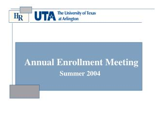 Annual Enrollment Meeting